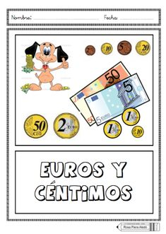 euros y centimos People Who Help Us, Math Tools, 50 Euro, Spanish Language, Science And Nature, Book Activities, Trip Planning, Preschool, Maths