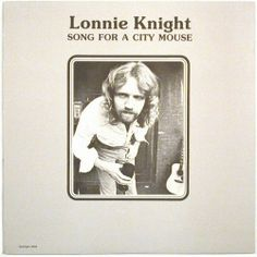 lonnie knight / song for a city mouse