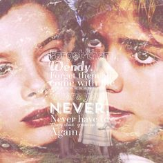 Forget Them Wendy. Forget Them All, Come With Me Where you'll Never, Never Have To Worry About Grown Up Things Again - Peter Pan.X