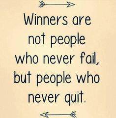 """Winners are not people who never fail, but people who never quit."" In the words of Dory, ""Just keep swimming! Cute Quotes, Great Quotes, Quotes To Live By, Inspirational Quotes For Sports, Inspiring Quotes, Motivational Quotes For Workplace, Sport Quotes, Play Quotes, Daily Motivation"