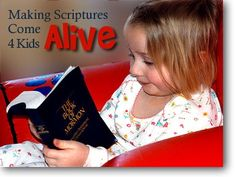 Helping children learn about the scriptures at home.
