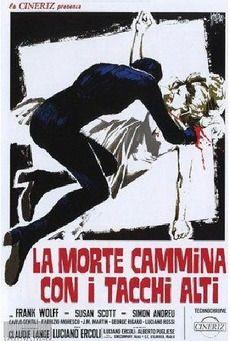 """La morte cammina con i tacchi alti (""""Death Walks in High Heels,"""" Luciano Ercoli, 1971)"""