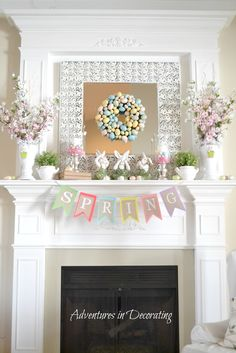 Adventures in Decorating / Easter Decor Ideas / Mantel Decorating / Spring and Easter