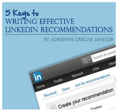 5 Keys to Writing Powerful LinkedIn Recommendations