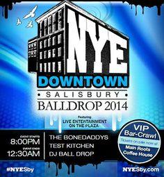 NYE Downtown Salisbury Balldrop!