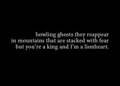 """I. LOVE. THIS. SONG. SO. MUCH. Yes. Yes I do. <3333333333333333 """"King and Lionheart"""" by Of Monsters and Men"""