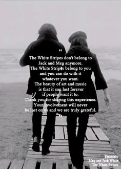 I love this. The White Stripes belongs to you now