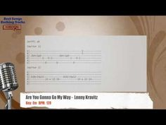 Are You Gonna Go My Way -  Lenny Kravitz Vocal Backing Track with chords and lyrics