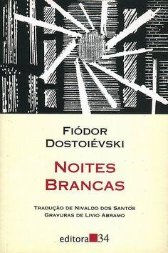 Noites Brancas – Fiódor Dostoiévski – Fragmento Literário