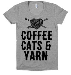 Knitters, crocheters, and crafters alike can all agree on a few things. Cats, coffee and yarn all the three things we can\'t live without! Hit the fabric store with this crafty design.
