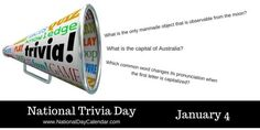 National Trivia Day - January 4