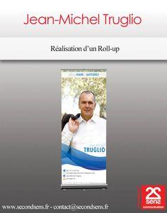 Roll-up pour la campagne de Jean-Michel Truglio