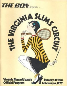The Virginia Slims Tennis Circuit, 1977 sure glad the sport found new support! Tennis Posters, Tie Break, Virginia Slims, Tennis Pictures, Play Tennis, Yesterday And Today, Circuit, Baseball Cards, Sports