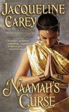 Naamah's Curse (Kushiel's Legacy Series,  #8 - Moirin's Trilogy, #2) by Jacqueline Carey