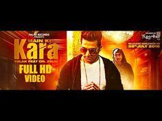 https://download-latest-punjabi-video-songs.blogspot.in/2016/07/main-ki-kara-ft-dr-zeus-falak.html