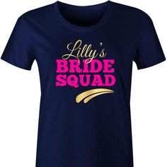 Bold Personalised Hens TShirt A fun and fabulous t shirt for the girls to wear during at Hens Party or weekend away! Personalise your tshirts with the Bride To Be's name and your choice of text...