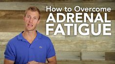 http://draxe.com/ In this video, I'm going to walk you through the steps on how to overcome adrenal fatigue. Most fatigue problems and adrenal insufficiency ...
