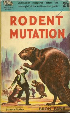 R.O.U.S. (Rodents of Unusual Size), vintage pulp cover, you know it is serious when civilization staggers......