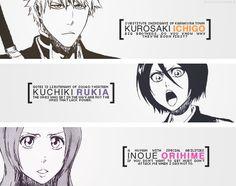 Ichigo, Rukia, and Orihime