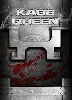 Kage Queen - SAGA (Kage Queen - Volume Unico) di Simone Lari https://www.amazon.it/dp/B01A364W4K/ref=cm_sw_r_pi_dp_w6guxbADQ70RE