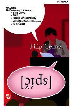 """Filip Cerny: """"Spíč"""" (Speech), NOD"""