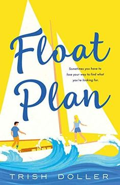 Float Plan is a romance book that inspires travel for the armchair tourist. Check out the entire book list of romance books that inspire travel. Best Books To Read, New Books, Good Books, Sailing Trips, Beach Reading, Never Too Late, Romance Novels, Writing Romance, Book Club Books