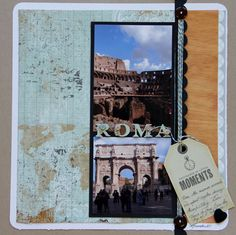 """Roma"" scrapbook layout by Milagros C. Rivera, as seen on the Creating Keepsakes editors blog. #scrapbook #scrapbooking #creatingkeepsakes"