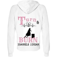 "COWGIRL ATTITUDE SWEATSHIRT Pink ""Turn & Burn 3 Barrels 2 Hearts 1 Dream"" with Cowgirl barrel Racing & Heart Beat Image Zip Up WHITE Western..."