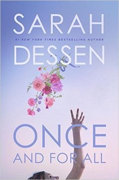 Once and for All by Sarah Dessen is a delightful romantic book to read for young adults.