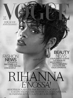 Rihanna graces the cover of Vogue Brasil May 2014 Issue. Famous singer is photographed by Mariano Vivanco for Vogue Brasil anniversary. Rihanna Vogue, Rihanna Cover, Mode Rihanna, Rihanna Style, Rihanna Fenty, Vogue Covers, Vogue Magazine Covers, Fashion Magazine Cover, Fashion Cover