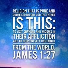 Image result for James 1:27 images