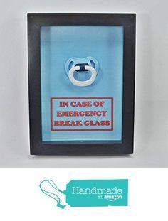 In Case of Emergency Break Glass - Baby Shower Gift - Pacifier - Emergency Kit…