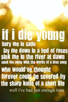 If I Die Young- The Band Perry