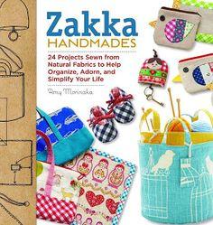Zakka Handmades by Amy Morinaka -- need this book!