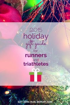 Fitness Motivation : Illustration Description 2015 Holiday Gift Guide for Runners and Triathletes -Read More – Holiday Gift Guide, Holiday Gifts, Simple Gifts, Unique Gifts, Top Gifts, Best Gifts, Gifts For Him, Gifts For Women, Gifts For Runners