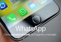 Cómo cancelar en envío de imágenes o mensajes en WhatsApp para iPhone, Android y otras plataformas
