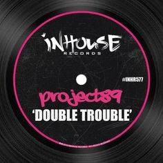 PURCHASED great #House track! Project89 (@Project89Music)  Double Trouble @Beatport #InHouse