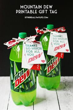 Dew Printable Gift Tag Mountain Dew printable gift tag -- perfect for teacher appreciation or any Dew-lover appreciation!Mountain Dew printable gift tag -- perfect for teacher appreciation or any Dew-lover appreciation! Employee Appreciation Gifts, Volunteer Appreciation, Teacher Appreciation Week, Pastor Appreciation Ideas, Employee Gifts, Mountain Dew, Staff Gifts, Teacher Gifts, Teacher Presents