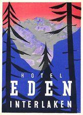 INTERLAKEN SWITZERLAND HOTEL EDEN BEAUTIFUL OLD LUGGAGE LABEL