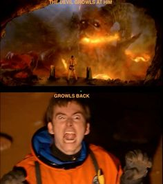 Why I love the Tenth Doctor: When Satan growls at him, Ten growls right back.