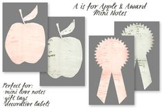 free printable: Beautiful A is for Apple + Award Mini Notes.. (Little love note, gift tag, label/sticker, adress label..)  from Creature Comforts