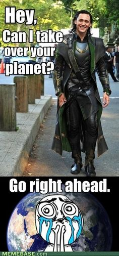 Hiddles- Tom Hiddleston. Loki, you can take over the planet any day...