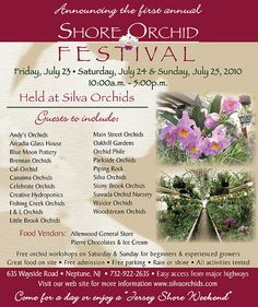 We are pleased to announce the first annual  Shore Orchid Festival  to be held here at Silva Orchids  on July 23, 24 and 25, 2010.    This event will feature twenty orchid vendors, with vendors coming from as far away as Japan. Please be sure to check out green houses are going to improve our value of life.