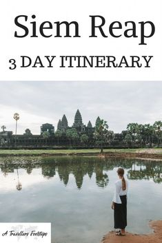 Siem Reap 3 day itinerary