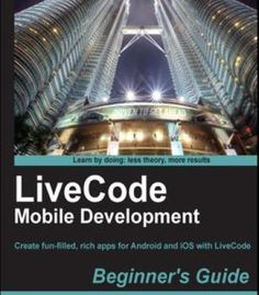 Livecode Mobile Development BeginnerS Guide PDF
