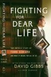 Fighting for Dear Life - the true story of the life and death of Terri Schiavo