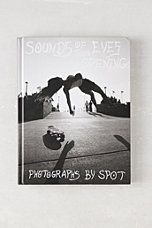 Sounds Of Two Eyes Opening - Southern California Life: Skate/Beach/Punk 1969-1982 By Johan Kugelberg & Spot