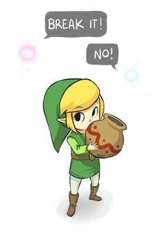 """The eternal question that never ceases. I break them all the time... And I paid for that when I stumbled across that one man in """"Wind Waker"""" who made me compensate him for his broken vases and pots."""