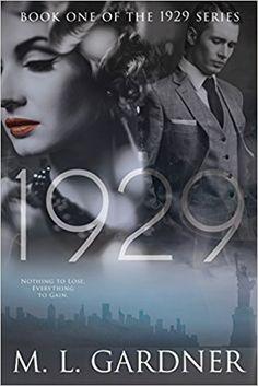 1929: Book One (The 1929 Series) (Volume 1): M.L. Gardner: 9781508715771: Amazon.com: Books