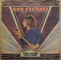 Every Picture Tells A Story - Rod Stewart (Album cover) Rock Album Covers, Classic Album Covers, Janis Joplin, Lps, Lp Vinyl, Vinyl Records, 45 Records, Rod Stewart Songs, Musica Folk